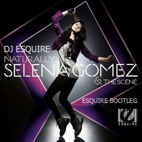 Selena Gomez - Naturally (Rigby Bootleg)