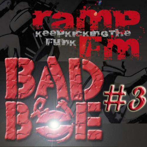 BadboE RampFm Show 3 - Jan 24th 2011