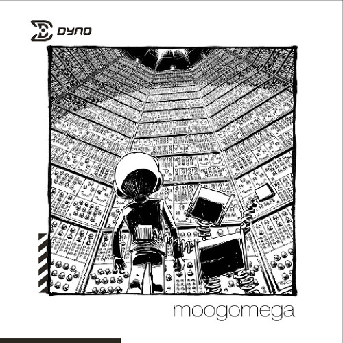 Dyno - Moogomega Terra - Part One - Dyrwalk