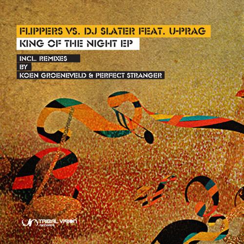 Flippers vs. DJ Slater feat. U-Prag - King of the Night (SoundCloud sample)