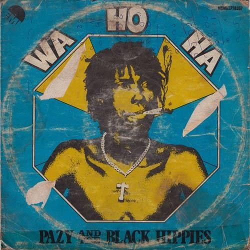 Pazy and The Black Hippies__Wa ho ha