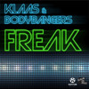 Klaas & Bodybangers - Freak (Klaas Mix Edit)
