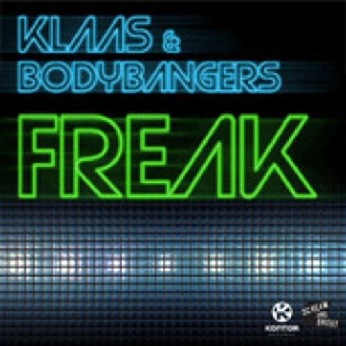 Klaas & Bodybangers - Freak (Klaas Mix Edit)