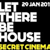 Let There Be House Secret Cinema mp3