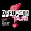 Defunct! - Monkeyz (Turn It Up) Tits & Clits remix