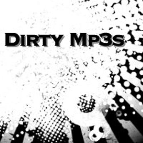 Dirty Mp3s