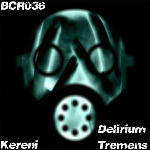 Delirium Tremens - Original Mix [snippet]