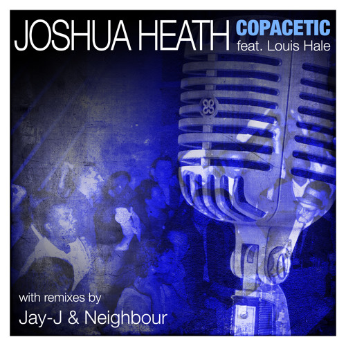 Joshua Heath feat. Louis Hale - Copacetic (Neighbour RMX) Teaser