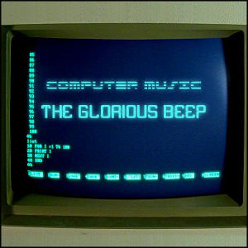 Autofonic - Computer Music: The Glorious Beep