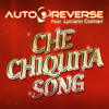 Che Chiquita Song by AUTOREVERSE feat. Luciano Colman
