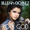 Selena Gomez   Rock God