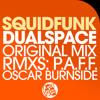 [NLV003] Squidfunk - Dualspace (Oscar Burnside 'Psychological Problems' Remix)