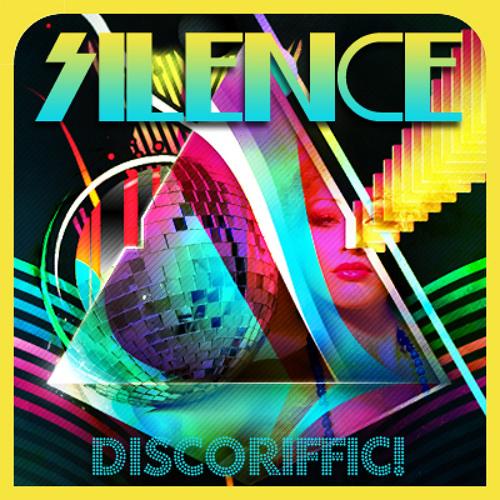 Silence - Discoriffic (Mixed DJ Set)