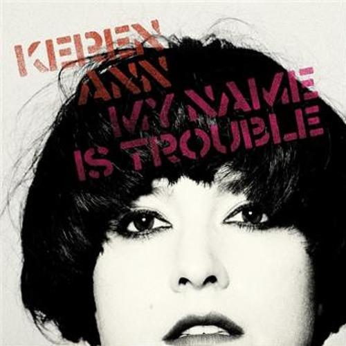 Keren Ann -  My name is trouble
