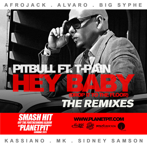 PITBULL Feat T-PAIN 'Hey Baby' (KASSIANO Official Remix)