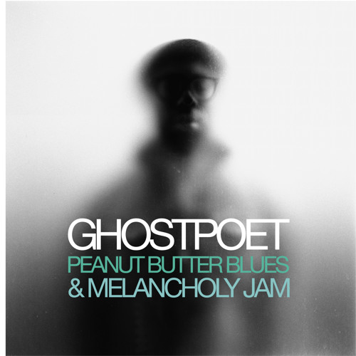 Ghostpoet - Peanut Butter Blues & Melancholy Jam **ALBUM PREVIEW**