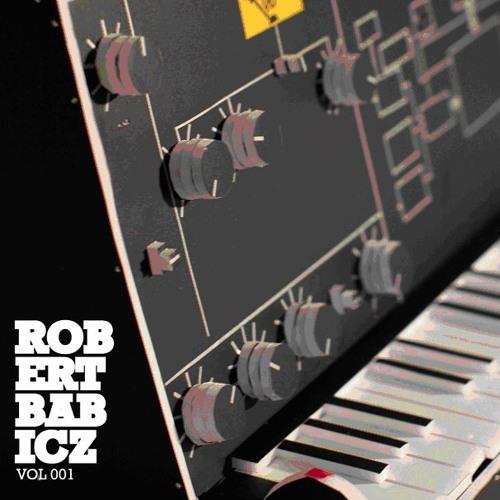 *Robert Babicz - Volume 1 -  Babiczstyle *Sampler*