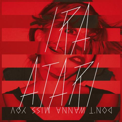 Ira Atari - Don't Wanna Miss You (ULTRNX Remix)