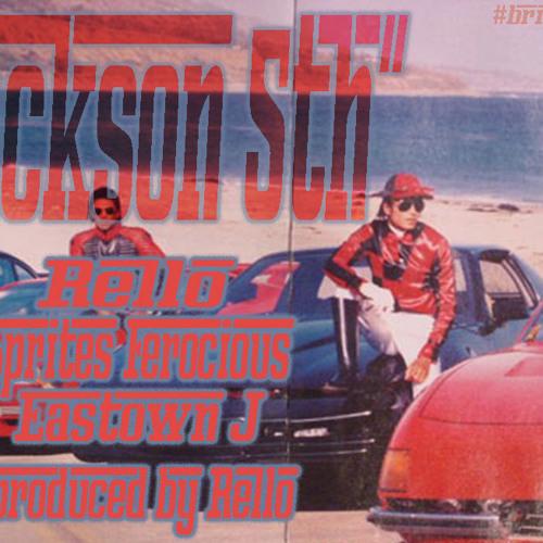 Jackson Fifth (Rello, Sprite, Eastown J)