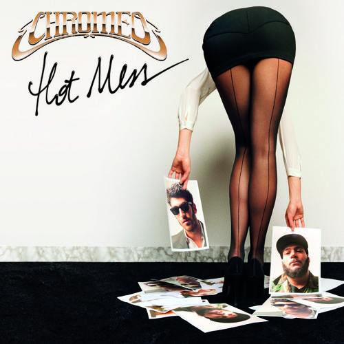 "Chromeo ""Hot Mess (Jokers of the Scene Remix)"""