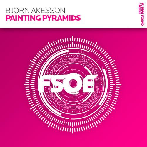 Bjorn Akesson - Painting Pyramids (ASOT Rip)