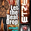 """ Let The Beat Drop "" Etzer Bazz ft Dabenz & Dave Black Parents New Konpa song"