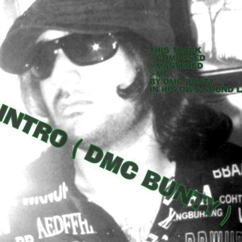 INTRO (DMC BUNTY)