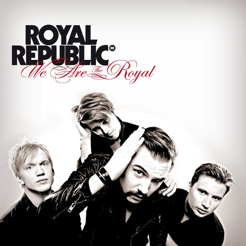Royal Republic - Good To Be Bad (Preview)