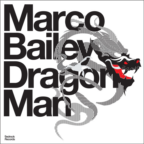 Marco Bailey -'Break The Rules' Dragon Man Album Track 8