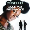 The Noisettes - Never Forget You (DanyB Resmoke)