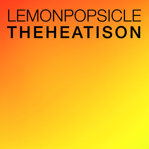 Lemon Popsicle - The Heat Is On (Sebo, Madmotormiquel, Nayan Soukie Remix)