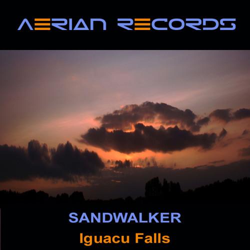 Sandwalker - Iguacu Falls (Original Mix)
