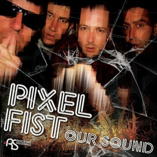 Pixel Fist - Our Sound (Davip Remix) [Rocstar] - OUT NOW!