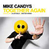 Mike Candys - Together Again (Julian Milio & Bastien Rebba Rework)