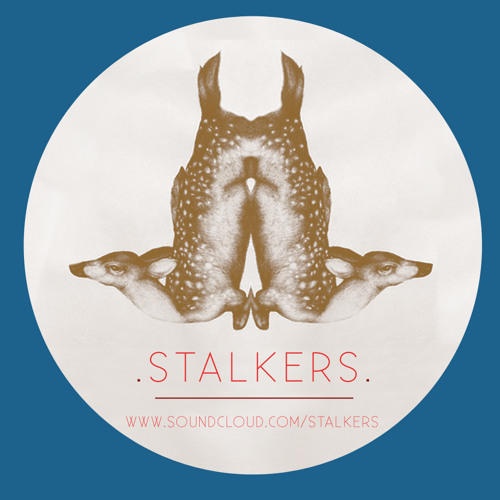 Stalkers - PROMO MIX!!