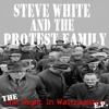 Walthamstow Dogs - Steve White & The Protest Family
