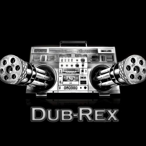 Dub-Rex - Hit 'em with this sound