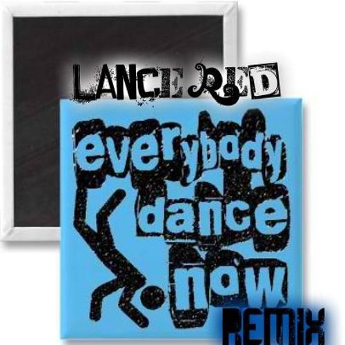 Everybody dance now REmiX