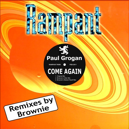 PAUL GROGAN - 'COME AGAIN' (BROWNIE'S KILLER MIX)