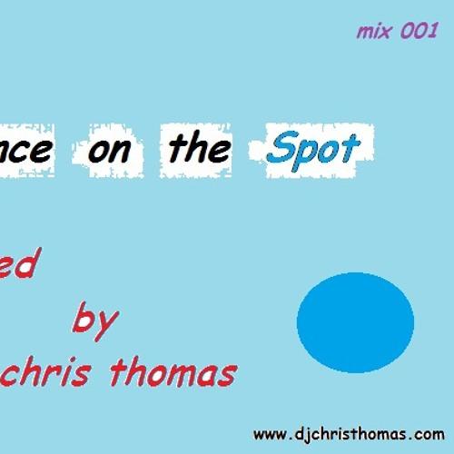 Trance on the Spot podcast 001 Mixed by Dj Chris Thomas