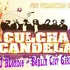 Culcha Candela - Berlin City Girl ( DJ BLondie )