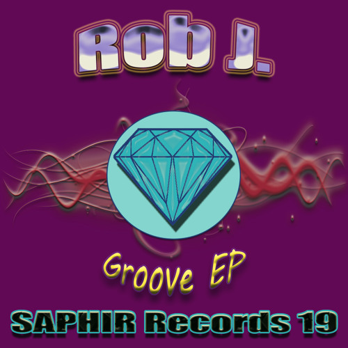 Rob J. - He's In The Groove (Saphir Records)