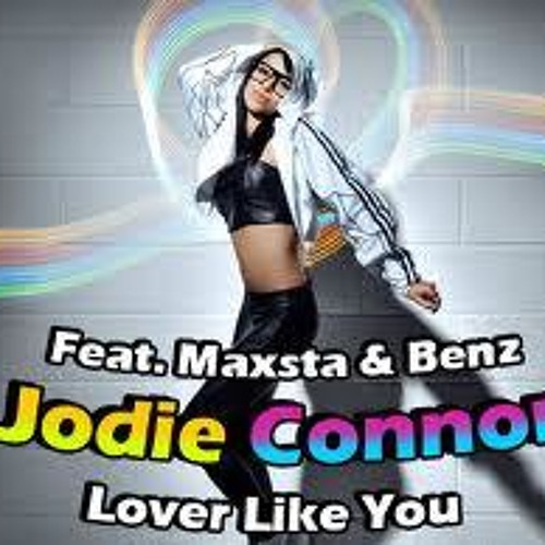 Jodie Connor Ft. Benz Lover Like You