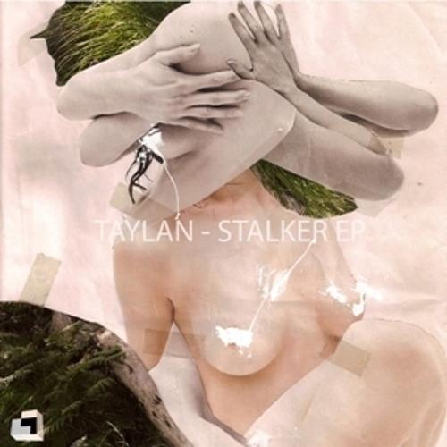 Taylan - Stalker (Dr.Nojoke Remix)