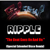 Ripple ''The Beat Goes On And On'' (Special Extended Edit) BYD-001-ASC-24