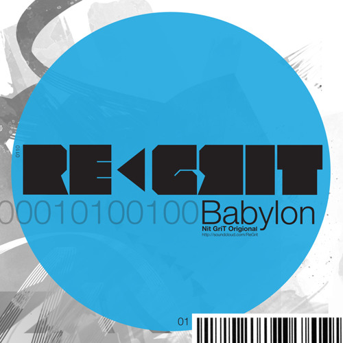 NiT GriT - Babylon  (STYTE RMX)  **FREE DOWNLOAD INSIDE**
