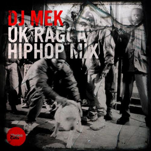 DJ Mek - Uk Ragga HipHop Mix
