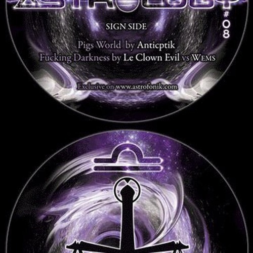 ANTICEPTIK - Pigs world (astrology 08)