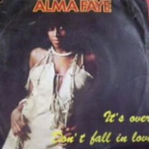 Alma Faye - Don't Fall In Love (Robe Flax re-edit)