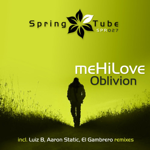 meHiLove - Oblivion (Original Mix) [PREVIEW]